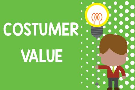 Text sign showing Costumer Value. Business photo text Amount of benefits which clients get from purchasing products Standing man tie holding plug socket light bulb to connect idea. Startup