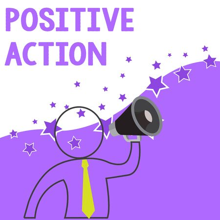 Text sign showing Positive Action. Business photo showcasing doing good attitude against certain situation Fine reaction Outline Symbol Man Loudspeaker Making Announcement Giving Instructions