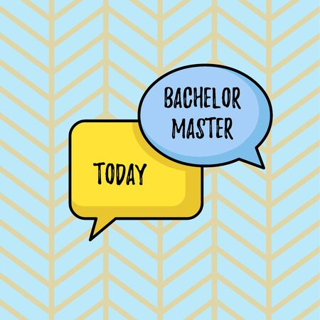 Writing note showing Bachelor Master. Business concept for An advanced degree completed after bachelor s is degree Pair of Overlapping Blank Speech Bubbles of Oval and Rectangular Shape
