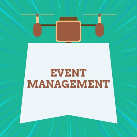 Text sign showing Event Management. Business photo showcasing creation and development of large scale actions festivals Drone holding downwards banner. Geometrical abstract background design