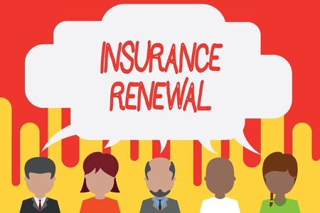 Handwriting text Insurance Renewal. Conceptual photo Protection from financial loss Continue the agreement Five different races persons sharing blank speech bubble. People talking