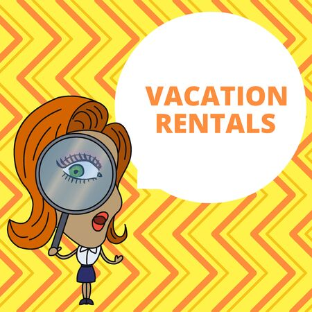 Conceptual hand writing showing Vacation Rentals. Concept meaning Renting out of apartment house condominium for a short stay Woman Looking Trough Magnifying Glass Big Eye Speech Bubble