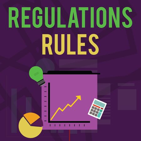 Text sign showing Regulations Rules. Business photo text Standard Statement Procedure govern to control a conduct Investment Icons of Pie and Line Chart with Arrow Going Up, Bulb, Calculator Banque d'images - 124653869