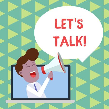 Word writing text Let S Talk. Business photo showcasing suggesting in the beginning of a conversation on the topic Man Speaking Through Laptop into Loudhailer Blank Speech Bubble Announce