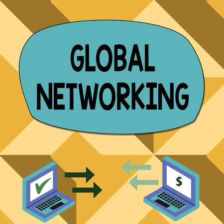 Text sign showing Global Networking. Business photo showcasing Communication network which spans the entire Earth WAN Exchange Arrow Icons Between Two Laptop with Currency Sign and Check Icons