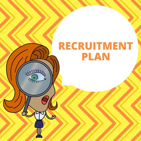 Conceptual hand writing showing Recruitment Plan. Concept meaning saving money in order to use it when you quit working Woman Looking Trough Magnifying Glass Big Eye Speech Bubble