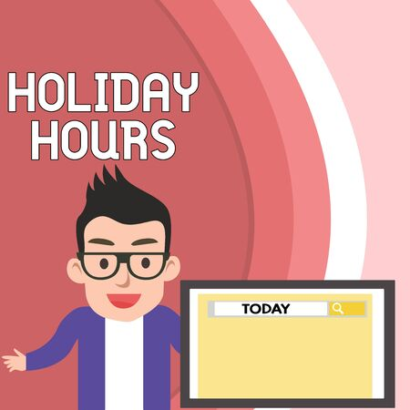 Handwriting text Holiday Hours. Conceptual photo employee receives twice their normal pay for all hours Male Speaker Monitor with Search Tool on Screen Presentation or Report 版權商用圖片