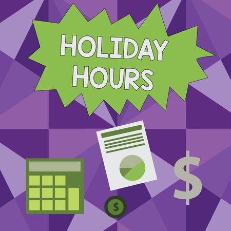 Conceptual hand writing showing Holiday Hours. Concept meaning employee receives twice their normal pay for all hours Dollar Investment in Gold and Presenting Data thru Pie Chart