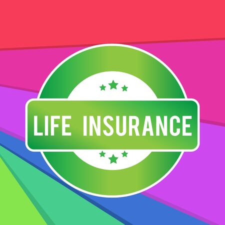Text sign showing Life Insurance. Business photo showcasing Payment of death benefit or injury Burial or medical claim Colored Round Shape Label Badge Stars Blank Rectangular Text Box Award Фото со стока