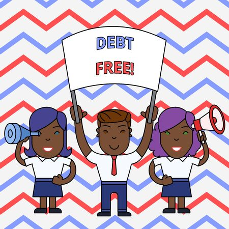 Conceptual hand writing showing Debt Free. Concept meaning does not owning any money to any individual or companies People with Banner, Megaphone and Spy Glass Demonstration