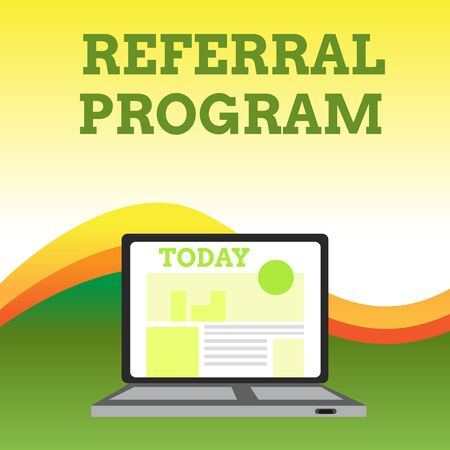 Text sign showing Referral Program. Business photo showcasing sending own patient to another physician for treatment Open Modern Laptop Switched On with Website Homepage on Screen Web Search