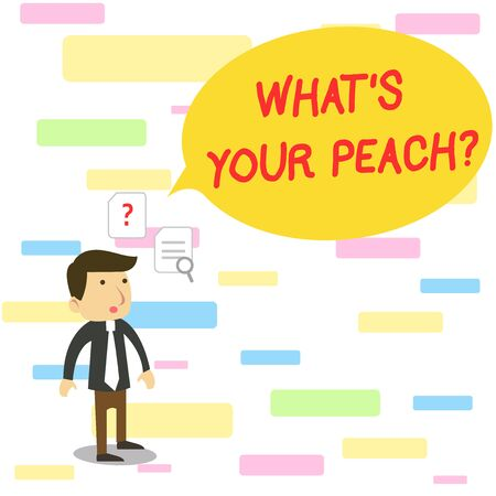 Text sign showing What S Is Your Peach question. Business photo text an exceptionally good demonstrating or thing Young Male Businessman Office Worker Standing Searching Problem Solution
