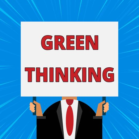 Handwriting text writing Green Thinking. Conceptual photo Taking ction to make environmental responsibility a reality Just man chest dressed dark suit tie no face holding blank big rectangle Фото со стока