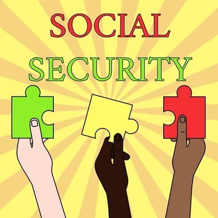 Writing note showing Social Security. Business concept for assistance from state showing with inadequate or no income Three Colored Empty Jigsaw Puzzle Pieces Held in Different People Hands