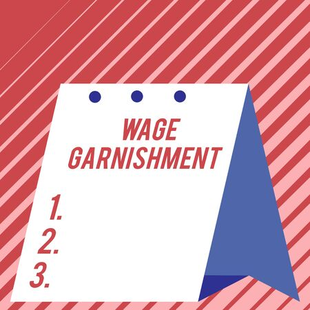 Text sign showing Wage Garnishment. Business photo showcasing Deducting money from compensation ordered by the court Modern fresh and simple design of calendar using hard folded paper material Stock Photo