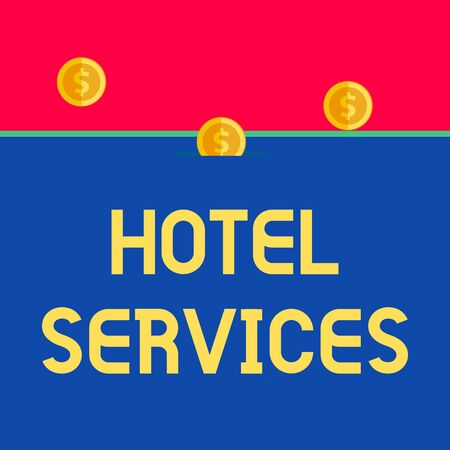 Word writing text Hotel Services. Business photo showcasing Facilities Amenities of an accommodation and lodging house Front view close up three penny coins icon one entering collecting box slot