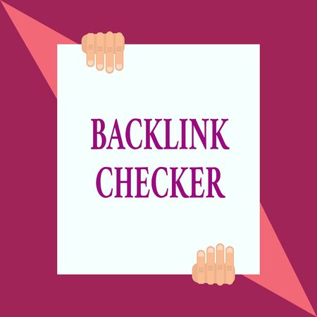 Conceptual hand writing showing Backlink Checker. Concept meaning Find your competitors most valuable ones and spot patterns Two hands hold one big white paper placed on top and bottom Stockfoto