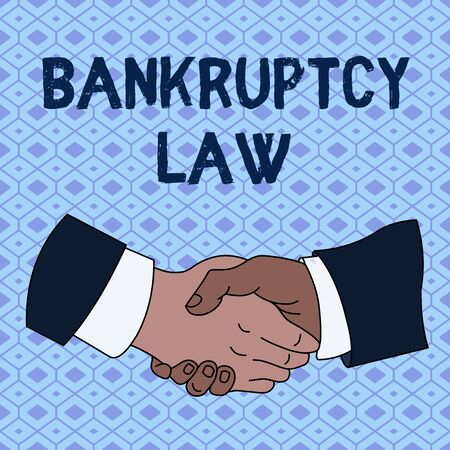 Handwriting text Bankruptcy Law. Conceptual photo Designed to help creditor in getting the asset of the debtor Hand Shake Multiracial Male Business Partners Colleagues Formal Shirt Suit