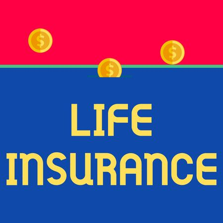 Word writing text Life Insurance. Business photo showcasing Payment of death benefit or injury Burial or medical claim Front view close up three penny coins icon one entering collecting box slot