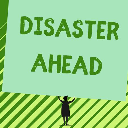 Word writing text Disaster Ahead. Business photo showcasing Contingency Planning Forecasting a disaster or incident Man stands in back view under huge empty blank big tilted rectangle board Foto de archivo - 124656163