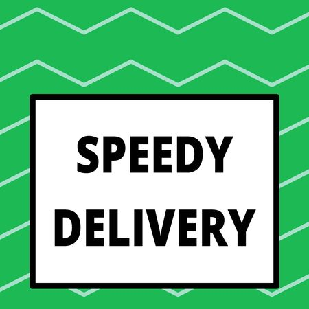 Writing note showing Speedy Delivery. Business concept for provide products in fast way or same day shipping overseas Big square background inside one thick bold black outline frame Imagens