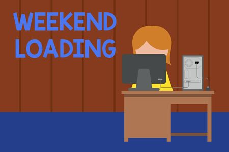 Word writing text Weekend Loading. Business photo showcasing Starting Friday party relax happy time resting Vacations Young female working office sitting desktop computer office monitor photo