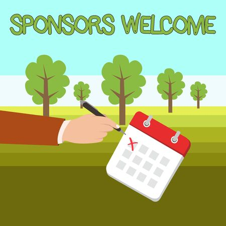 Word writing text Sponsors Welcome. Business photo showcasing announcing that you accept investing in your company Male Hand Formal Suit Crosses Off One Day Calendar Red Ink Ballpoint Pen Imagens