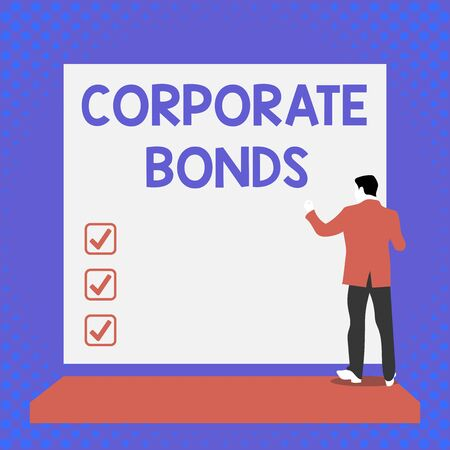 Text sign showing Corporate Bonds. Business photo text corporation to raise financing for variety of reasons Back view young man dressed suit standing platform facing blank rectangle