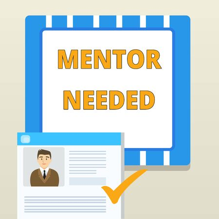 Word writing text Mentor Needed. Business photo showcasing wanted help for more experienced or more knowledgeable demonstrating Curriculum Vitae Resume of Young Male Candidate Marked by Colored Checkmark Foto de archivo - 124656311
