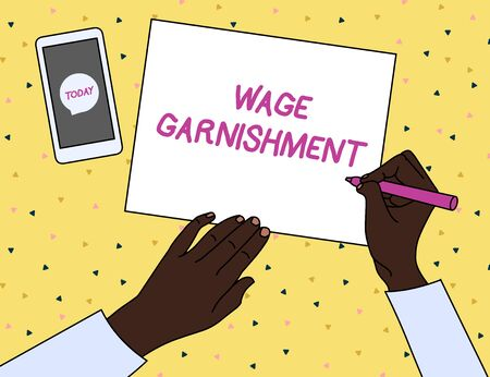 Word writing text Wage Garnishment. Business photo showcasing Deducting money from compensation ordered by the court Top View Man Writing Blank Paper Pen Pencil Marker Smartphone Message Icon