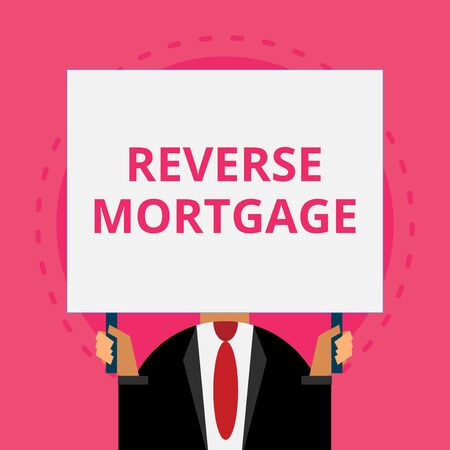Text sign showing Reverse Mortgage. Business photo text loan for seniors age above sixties and older to be returned Old fashioned way to pick people at airport hold big board with two hands Stok Fotoğraf