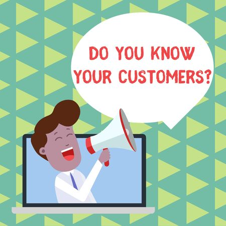 Word writing text Do You Know Your Customers question. Business photo showcasing asking to identify a customer s is nature Man Speaking Through Laptop into Loudhailer Blank Speech Bubble Announce Stock fotó