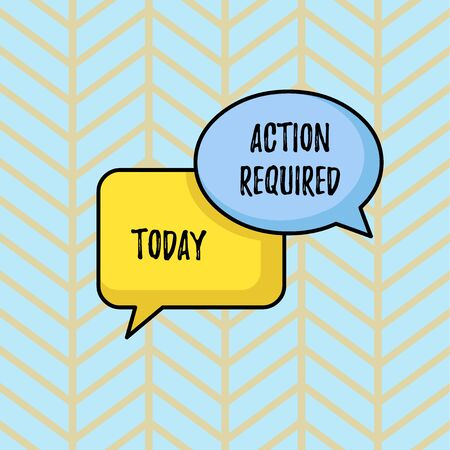 Writing note showing Action Required. Business concept for Regard an action from someone by virtue of their position Pair of Overlapping Blank Speech Bubbles of Oval and Rectangular Shape
