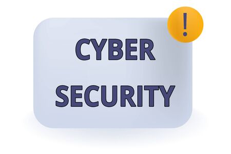 Conceptual hand writing showing Cyber Security. Concept meaning Protect a computer system against unauthorized access Empty Rectangular Shape Text Box Exclamation Mark in Circle