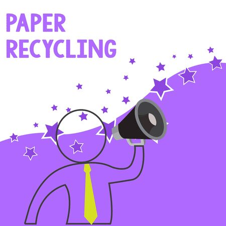 Text sign showing Paper Recycling. Business photo showcasing Using the waste papers in a new way by recycling them Outline Symbol Man Loudspeaker Making Announcement Giving Instructions