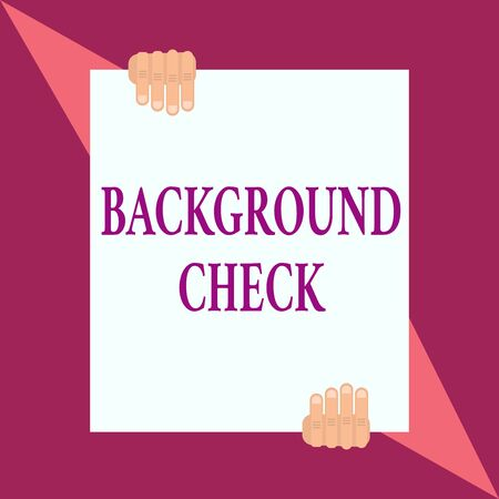 Conceptual hand writing showing Background Check. Concept meaning way to discover issues that could affect your business Two hands hold one big white paper placed on top and bottom