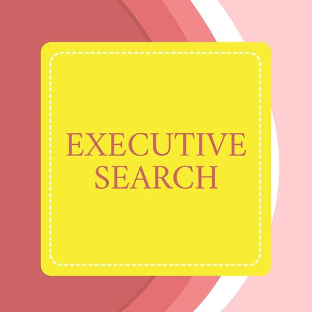 Word writing text Executive Search. Business photo showcasing recruitment service organizations pay to seek candidates Dashed Stipple Line Blank Square Colored Cutout Frame Bright Background Фото со стока