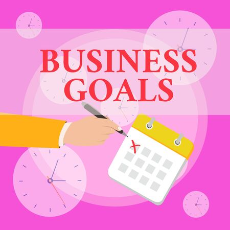 Writing note showing Business Goals. Business concept for Expectation to accomplish over a specific period of time Formal Suit Crosses Off One Day Calendar Red Ink Ballpoint Pen