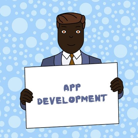 Writing note showing App Development. Business concept for Development services for awesome mobile and web experiences Smiling Man Holding Suit Poster Board in Front of Himself