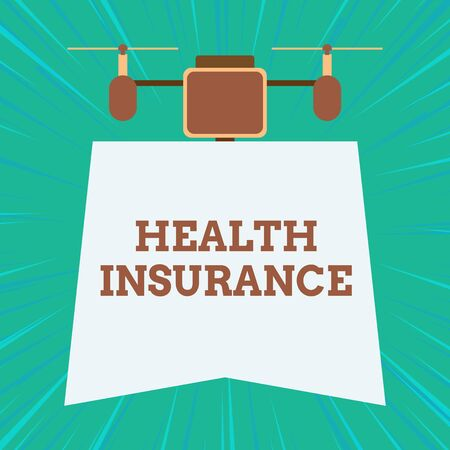 Text sign showing Health Insurance. Business photo showcasing coveragethat pays for medicaland surgical expenses Drone holding downwards banner. Geometrical abstract background design