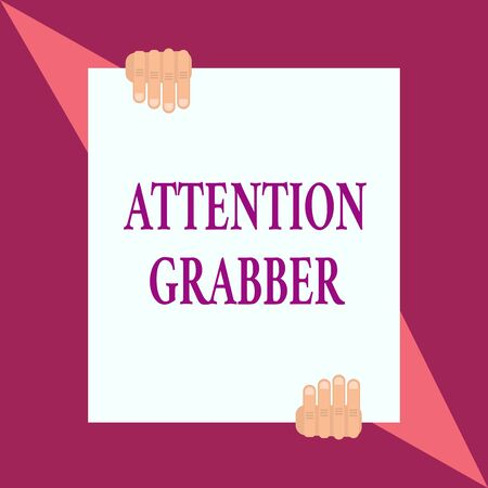 Conceptual hand writing showing Attention Grabber. Concept meaning Deanalysisding notice mainly by being prominent or outlandish Two hands hold one big white paper placed on top and bottom 스톡 콘텐츠