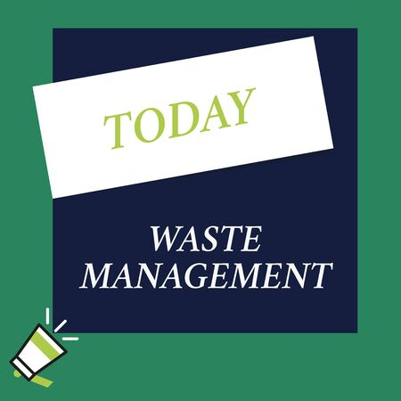 Writing note showing Waste Management. Business concept for actions required analysisage rubbish inception to final disposal Speaking trumpet on left bottom and paper to rectangle background