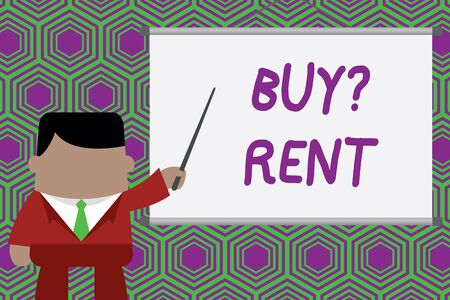 Conceptual hand writing showing Buy Question Rent. Concept meaning Group that gives information about renting houses Businessman standing in front projector pointing project idea
