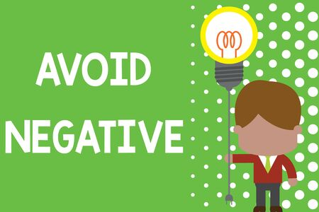 Text sign showing Avoid Negative. Business photo text Staying away from pessimistic showing Suspicious Depression Standing man tie holding plug socket light bulb to connect idea. Startup