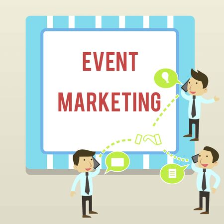 Word writing text Event Marketing. Business photo showcasing describes process of developing display to promote product Businessmen Coworkers Conference Call Conversation Discussion Mobile Phones Reklamní fotografie