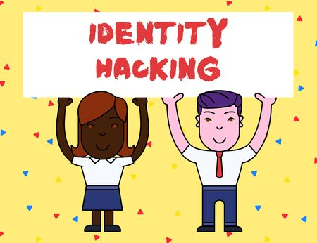 Handwriting text Identity Hacking. Conceptual photo criminal that steal your demonstratingal information using malware Two Smiling People Holding Big Blank Poster Board Overhead with Both Hands