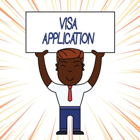 Conceptual hand writing showing Visa Application. Concept meaning Form to ask permission travel or live in another country Smily Man Standing Holding Placard Overhead with Both Hands Banque d'images - 124656547