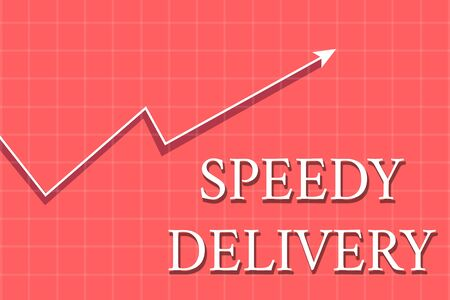 Conceptual hand writing showing Speedy Delivery. Concept meaning provide products in fast way or same day shipping overseas Crook White Progress Arrow with Shadow Quadrille Background