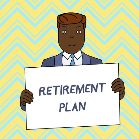 Text sign showing Retirement Plan. Business photo text saving money in order to use it when you quit working Smiling Man Holding Formal Suit Big Blank Poster Board in Front of Himself
