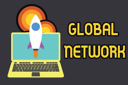 Text sign showing Global Network. Business photo text Any communication system which spans the entire Earth Launching rocket up laptop . Startup project. Developing goal objectives Stock Photo